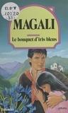 Magali - Le Bouquet d'iris bleus.
