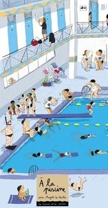Magali Le Huche - A la piscine.