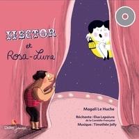 Magali Le Huche - Hector et Rosa-Lune.