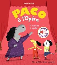 Magali Le Huche - Paco à l'opéra - 11 musiques à écouter.
