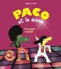 Magali Le Huche - Paco et le disco.