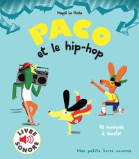 Magali Le Huche - Paco et le hip-hop - 16 musiques à écouter.