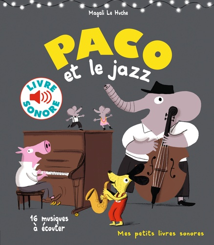 Paco et le jazz. 16 musiques à écouter