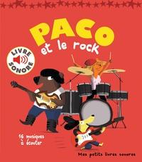Paco et le rock - Magali Le Huche |