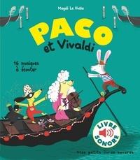 Magali Le Huche - Paco et Vivaldi - 16 musiques à écouter.