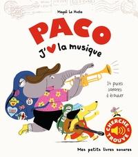 Magali Le Huche - Paco - J'aime la musique.