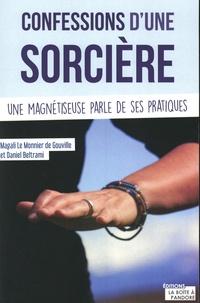 Magali Le Monnier de Gouville et Daniel Beltrami - Confessions d'une sorcière.
