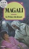 Magali - Le Prince du désert.