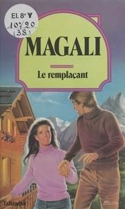 Magali - Le Remplaçant.
