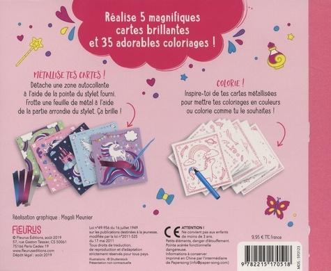 Cartes à métalliser et à colorier Licornes. Avec 5 cartes à métalisser, 35 coloriages, 12 feuilles métalisées, 1 stylo multifonction