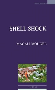 Magali Mougel - Shell Shock.