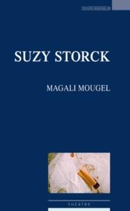 Magali Mougel - Suzy Storck.