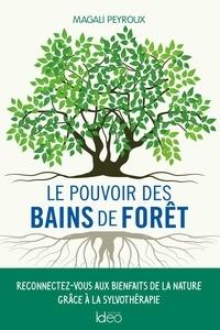 Magali Peyroux - Le pouvoir des bains de forêt.