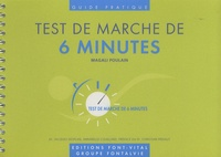 Magali Poulain - Test de marche de 6 minutes - Guide pratique.