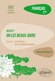 """Magali Rabot - Français 1re - Beckett, Oh ! Les Beaux jours, parcours """"Un théâtre de la condition humaine""""."""