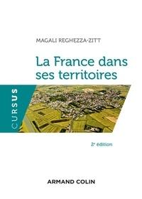 Magali Reghezza-Zitt - La France dans ses territoires.