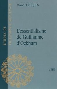 Magali Roques - L'essentialisme de Guillaume d'Ockham.