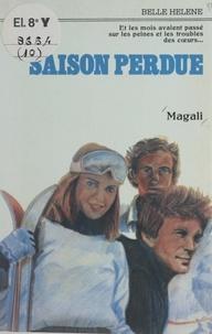 Magali - Saison perdue.