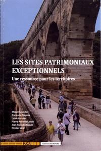 Les sites patrimoniaux exceptionnels- Une ressource pour les territoires - Magali Talandier |