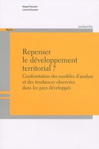 Magali Talandier et Laurent Davezies - Repenser le développement territorial ? - Confrontation des modèles d'analyse et des tendances observées dans les pays développés.
