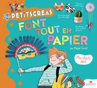 Magali Toursel - Les Petits Créas font tout en papier - Mes objets déco.