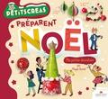 Magali Toursel et Nathalie Weil - Les petits créas préparent Noël - Mes petites décorations.