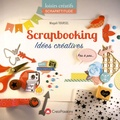 Magali Toursel - Scrapbooking - Idées créatives.