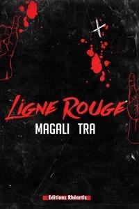 Magali Tra - Ligne rouge.