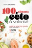 Magali Walkowicz - 100 aliments céto à volonté.