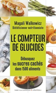 Magali Walkowicz - Le compteur de glucides.