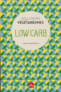Low carb - Magali Walkowicz |