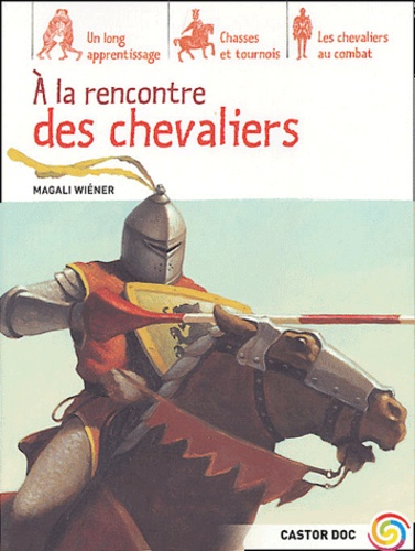 Magali Wiéner-Chevalier - A la rencontre des Chevaliers.