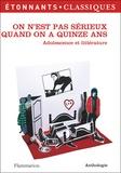 Magali Wiéner et Arthur Rimbaud - On n'est pas sérieux quand on a quinze ans - Adolescence et littérature.