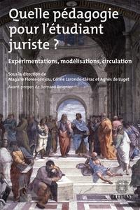 Accentsonline.fr Quelle pédagogie pour l'étudiant juriste ? - Expérimentations, modélisations, circulation Image