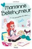 Magalie Foutrier et Lucile Bisson - Marianne Bellehumeur - Tome 1, Les pirouettes du ceur.