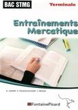 Magalie Garnier et Didier Psalmon-Jacaszek - Entraînements Mercatique Tle SMTG Enseignement de spécialité.