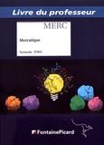 Magalie Garnier et Landry Lardeux - Mercatique Tle STMG - Livre du professeur.