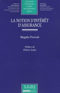 Magalie Provost - La notion d'intérêt d'assurance.