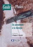 Guy Magalon - Guide des plaies - Du pansement à la chirurgie.