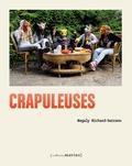 Magaly Richard-Serrano - Crapuleuses.
