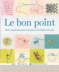 Le bon point - Guide complet des points de couture et de broderie à la main.pdf
