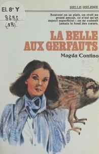 Magda Contino - La belle aux gerfauts.