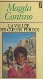 Magda Contino - La vallée des cœurs perdus.