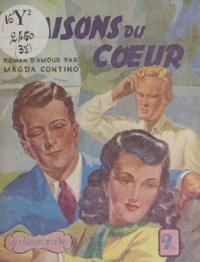 Magda Contino - Les raisons du cœur.