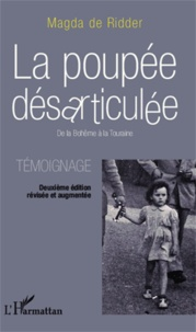 Magda de Ridder - La poupée désarticulée - De la Bohême à la Touraine - Témoignage.