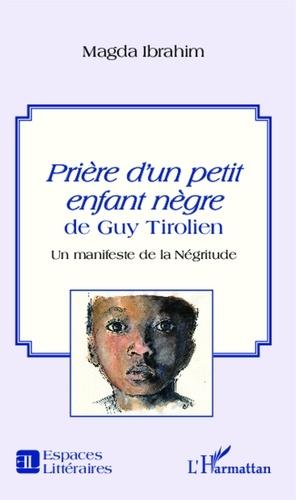 Prière Dun Petit Enfant Nègre De Guy Tirolien Un Manifeste De La Négritude Pdf