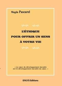Magda Pascarel - L'éthique pour offrir un sens à votre vie.