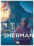 Magda et Stephen Desberg - Sherman 7. Ludwig's Last Act: London.