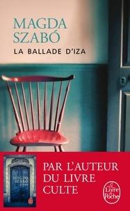 Magda Szabó - La Ballade d'Iza.
