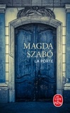 Magda Szabó - La porte.